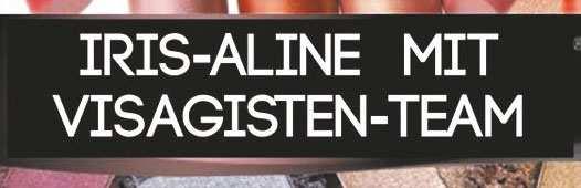 Iris-Aline mit Visagisten-Tean